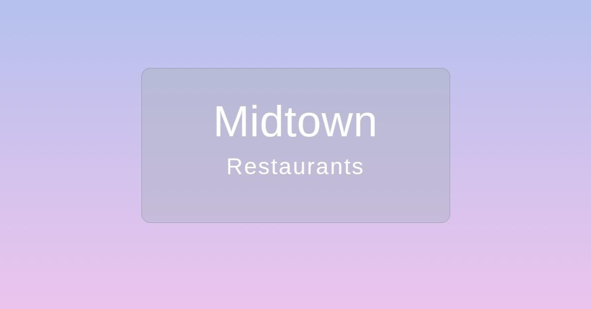 Midtown Restaurants Nashville TN